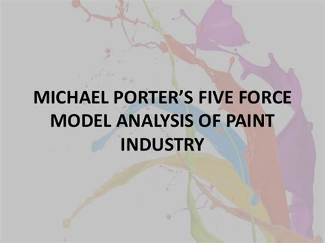 Mba Paint Industry Analysis by Paint Industry Porters Five Pestel Analysis