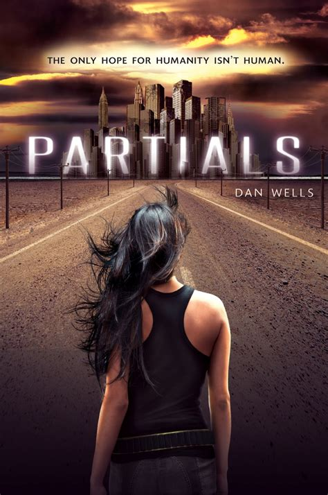 partials by dan wells review emily s reading room