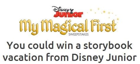First Sweepstakes - enter disney junior s quot my magical first quot sweepstakes