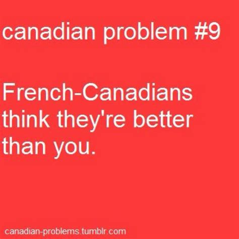 French Canadian Meme - i m french canadian i am canadian pinterest canada