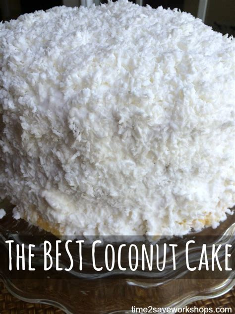 homemade coconut cake recipe the best coconut cake ever kasey trenum