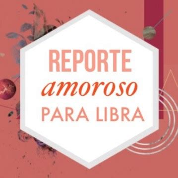 video lidra 2016 amor reporte de amor para libra as 237 arranca el 2016