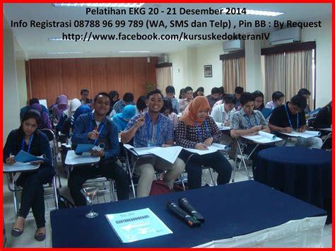 0817 0825 883 Jadwal Kursus Ekg Perki Semarang 2018 kursus dan seminar kedokteran pelatihan ekg perki jakarta tahun 2016