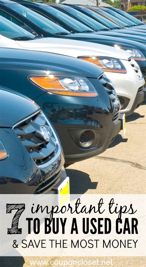 7 Tips On Buying A New Car by 7 Used Car Buying Tips To Save You Money Coupon Closet