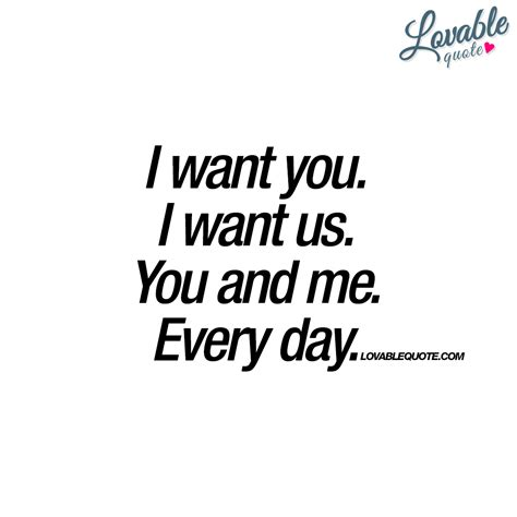 i want you to be my lovable you and me quotes great quotes for you