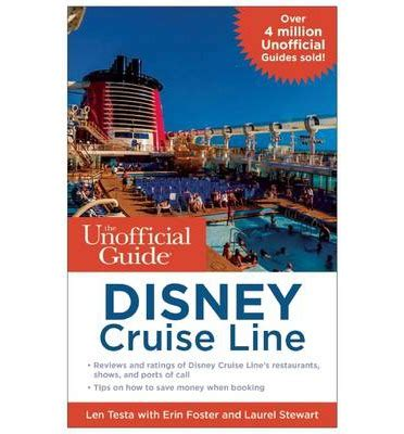 the unofficial guide to disney cruise line 2018 the unofficial guides books disney cruise line build a better mouse trip