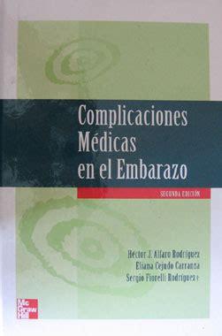 complicaciones en el embarazo complicaciones medicas en el embarazo alfaro fiorelli
