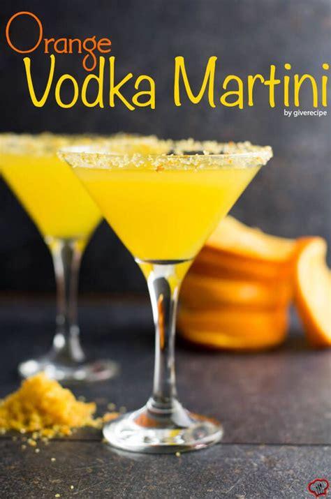 orange vodka martini recipe martinis orange vodka and