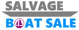 insurance salvage boats for sale salvage boats for sale by insurance company repos or write