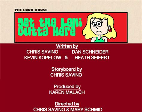 the loud house title card template get the leni outta here by mikejeddynsgamer89 on deviantart