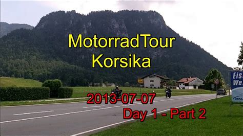 Youtube Motorradtouren Korsika by Motorrad Tour Korsika Day1 Part2 Youtube