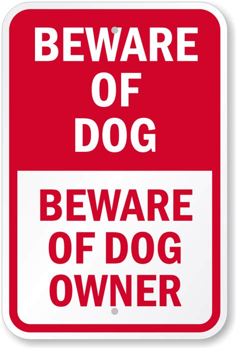 signs of in dogs beware of sign beware of owner sign sku k 0129