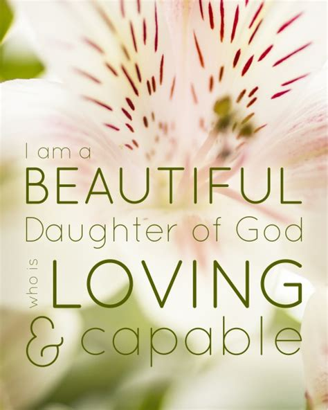 printable quotes about daughters i am a beautiful daughter of god free printable quote