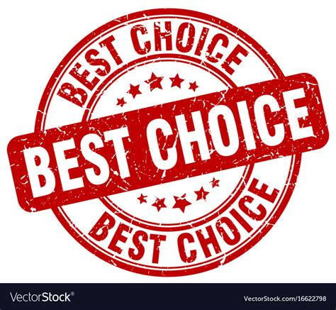 best choise best choice st royalty free vector image vectorstock