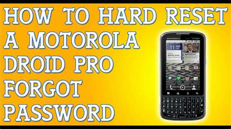 resetting gmail password on droid how to hard soft reset motorola droid pro forgot password