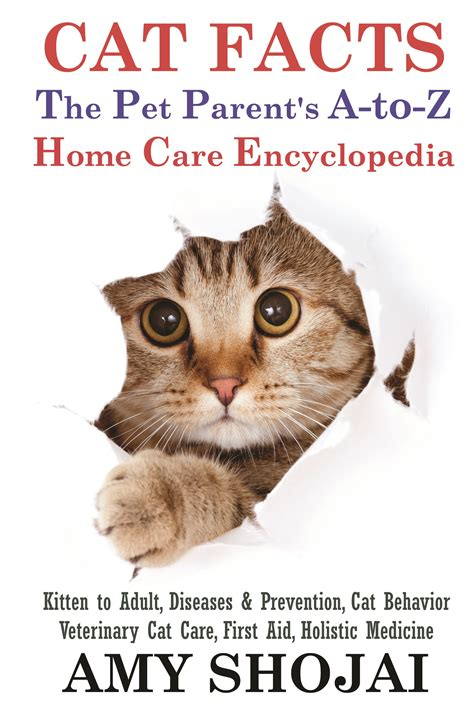 facts the pet parent s a to z home care encyclopedia books cat facts the pet parents a to z home care encyclopedia