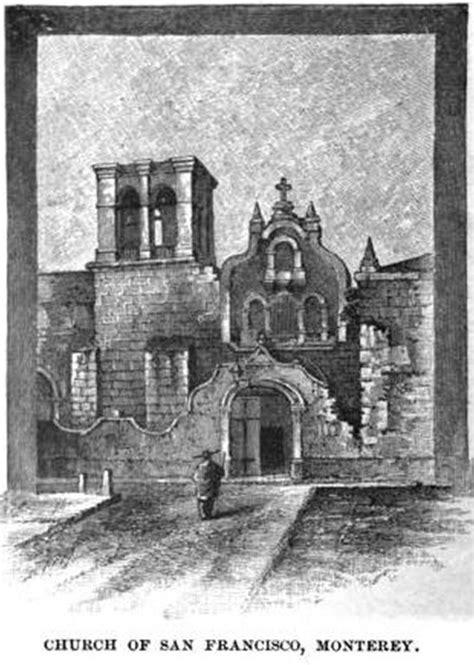 ordenes militares fundadas en tierra santa file convento de san francisco monterrey 1887 jpg