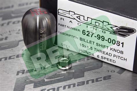 skunk2 billet weighted 6 speed shift knob 10x1 5 440g