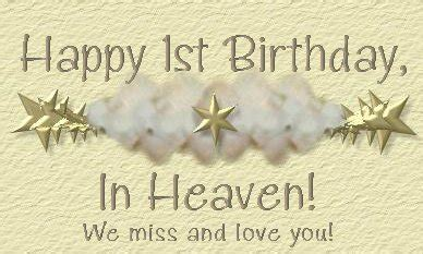 1st Birthday In Heaven Quotes First Birthday In Heaven