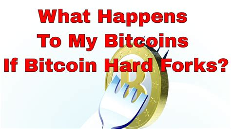bitcoin hard fork bitcoin hard fork explained what is a fork what happens