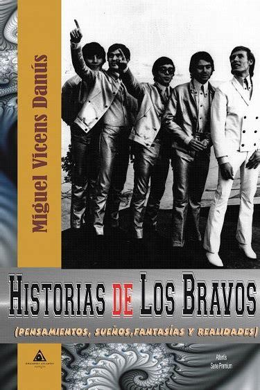 libro los bravos historias de los bravos por miguel vicens dan 250 s ediciones atlantis