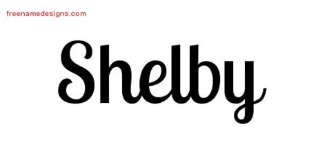 Handwritten Name Tattoo Designs Shelby Free Download Free Name Designs Shelby Lettering Template