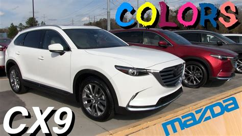 Why Mazda Is Not Popular by New 2018 Mazda Cx9 In Depth Exterior Colors Review Mazda
