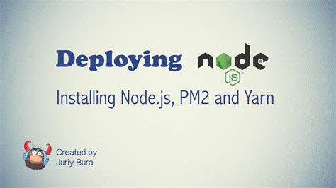 node js pm2 tutorial installing node js pm2 and yarn on centos youtube