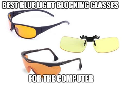 best blue light blocking glasses best blue light blocking glasses for the computer the