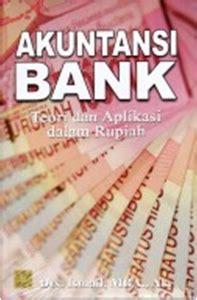 akuntansi bank teori dan aplikasi dalam rupiah drs ismail mba ak mitramedia utama