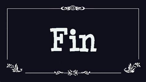 el fin de la 849360481x fin youtube