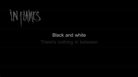 black or white lyrics in flames black and white hd hq lyrics in video youtube