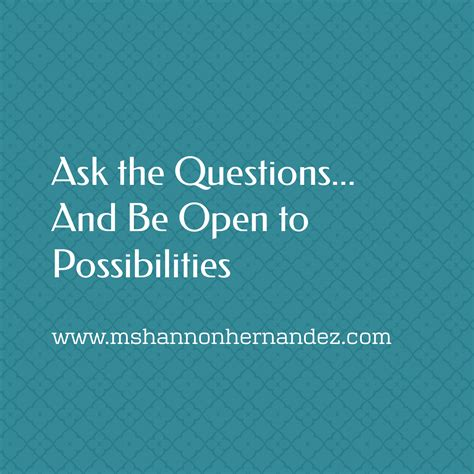 Ask More The Power Of Questions To Open Doors Uncover Ebook ask the questions and be open to possibilities m shannon hernandez