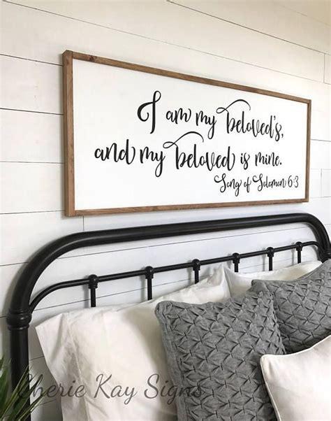 Bedroom Signs by Master Bedroom Sign I Am My Beloveds Bedroom Wall Decor