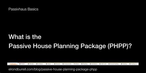 What Is The Passive House Planning Package Phpp Passive House Planning Package