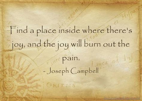 A Place Quotes Find A Place Inside Where There S And The Will Burn Out The Quotes