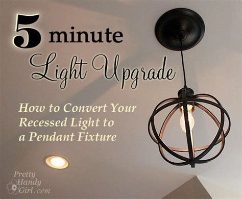 How To Convert A Recessed Light To A Pendant Light 5 Minute Light Upgrade Converting A Recessed Light To A Pendant Pretty Handy Kitchen