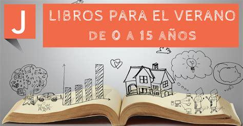 libro el verano de los libros para leer en verano de 0 a 15 a 241 os