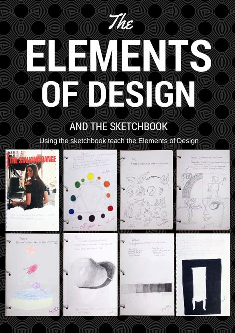 design elements and principles vce using the sketchbook to teach the elements of design art