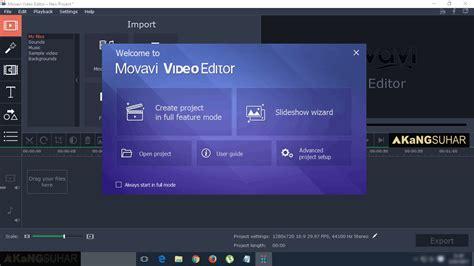 movavi video editing software free download full version movavi video editor 12 1 0 full version terbaru suhar