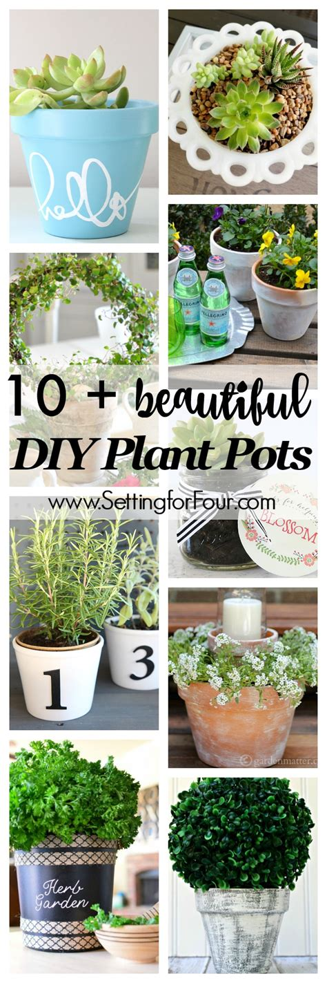 Make Your Own Garden Planters by 10 Beautiful Diy Plant Pots Setting For Four