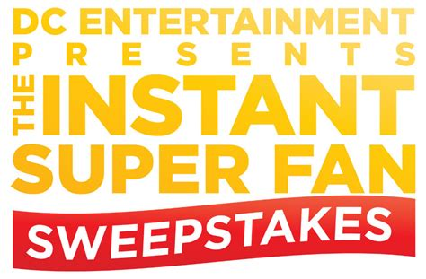 Super Fan Sweepstakes - win exclusive dc merchandise in the instant super fan sweepstakes