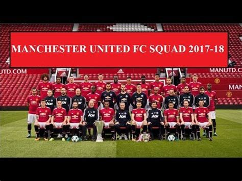 manchester united official 2017 manchester united squad first team 2017 18 hd official kit numbers youtube