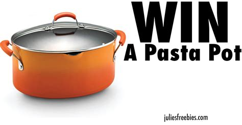 Culinaria Sweepstakes - win a rachael ray cucina pasta pot julie s freebies