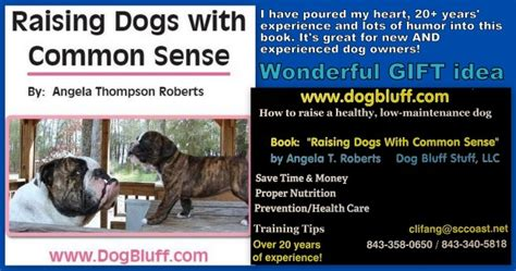 raising dogs with common sense books raising dogs with common sense by angela thompson