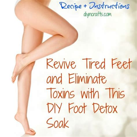 Detox Bath To Remove Toxins by Revive Tired And Eliminate Toxins With This Diy Foot