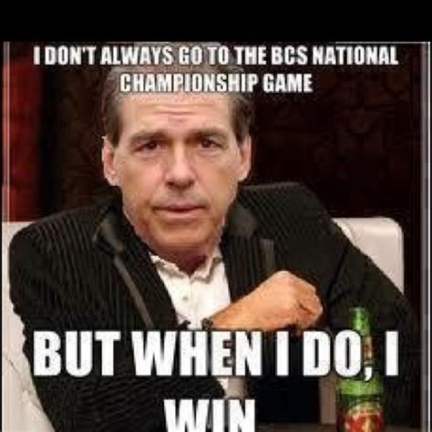 Nick Saban Memes - roll tide tide pride roll tide pinterest