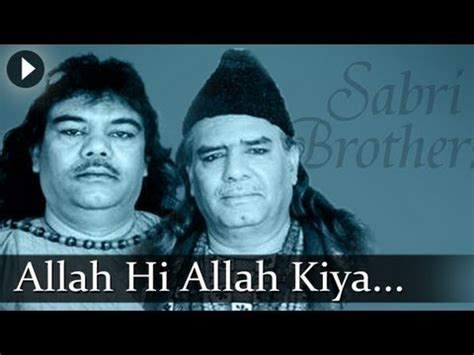 download free mp3 qawwali of sabri brothers download allah hi allah kiya karo sabri brothers best