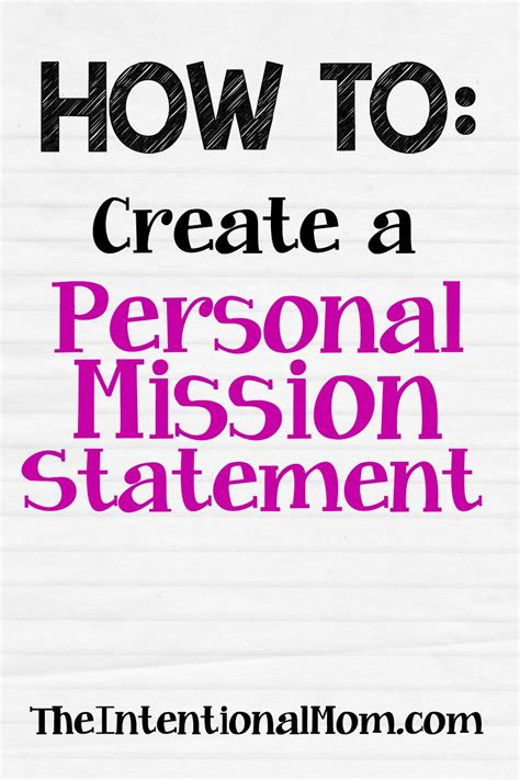 how to start a personal mission statement how to create a personal mission statement