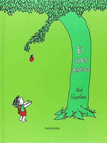 descargar libro e the giving tree para leer ahora el 225 rbol generoso shel silverstein kalandraka 2015 novedades en literatura infantil y